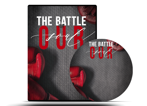 The Battle for Our Soul DVD Series