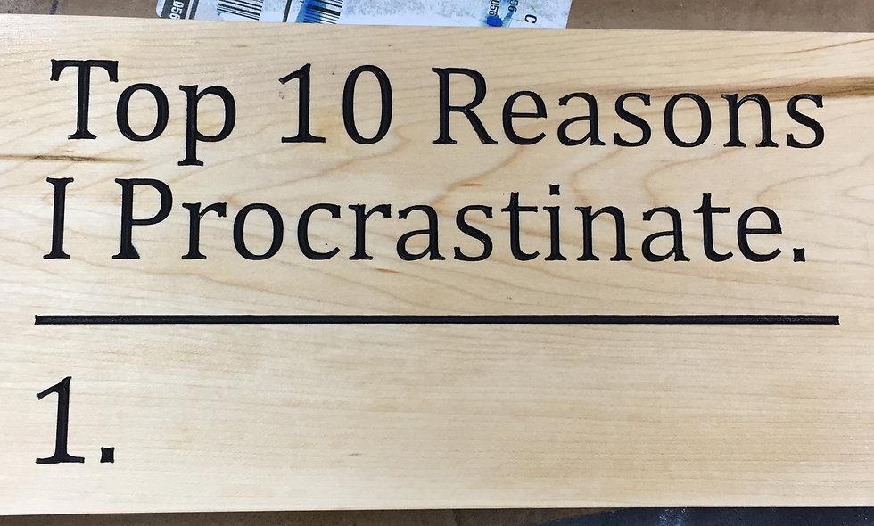 Procrastination Sign on Maple