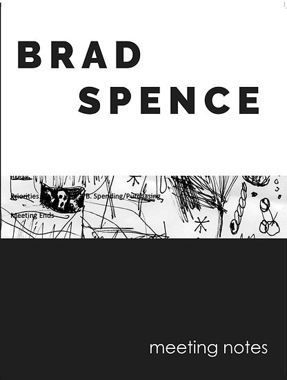 Brad Spence - Meeting Notes