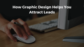 How Graphic Design Helps Businesses Attract Leads