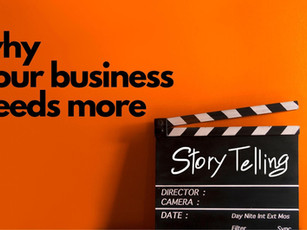 Why Your Business Needs More Storytelling