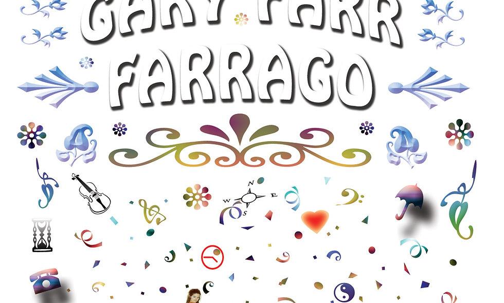 Farrago by Gary Farr