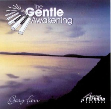 The Gentle Awakening