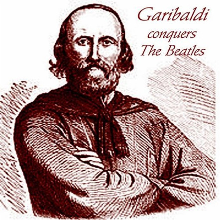 Garibaldi Conquers The Beatles
