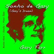 Sonho de Gary (Gary's Dream)