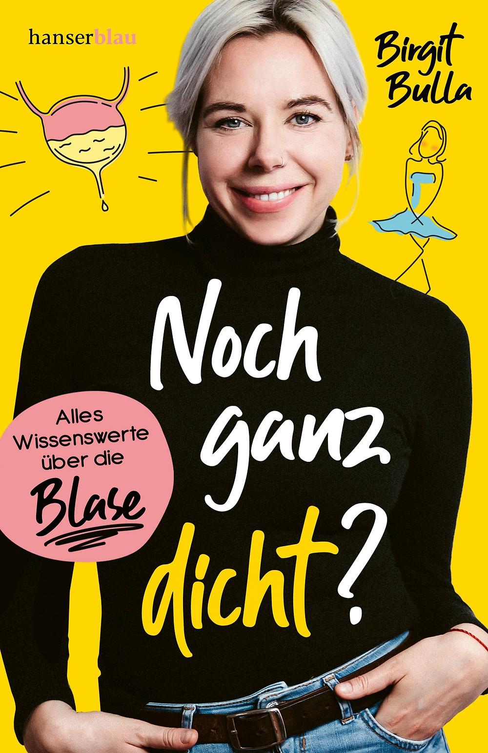 """""""Noch ganz dicht?"""" von Birgit Bulla, hanserblau Verlag, 208 S. // Photo: Katja Brömer"""