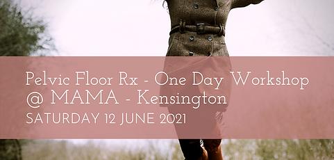 Pelvic Floor Rx One Day Workshop 12 JUNE 2021