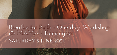 Breathe for Birth One Day Workshop 5 JUNE 2021