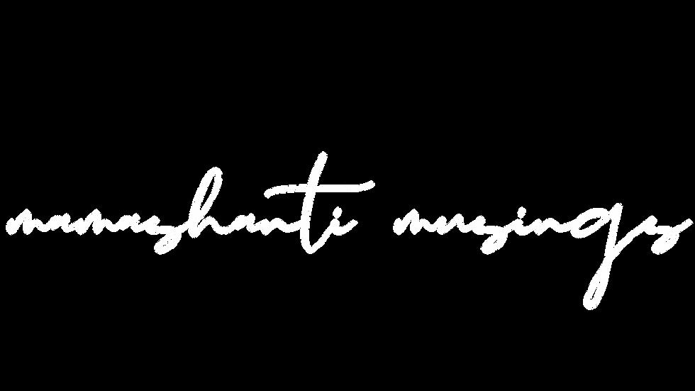mamashanti musings.png