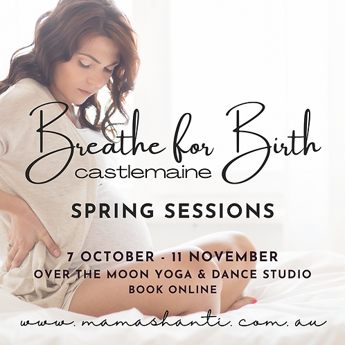 Breathe for Birth Six Week Course CASTLEMAINE SPRING 2021
