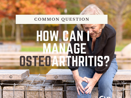 How Can I Manage Osteoarthritis ?