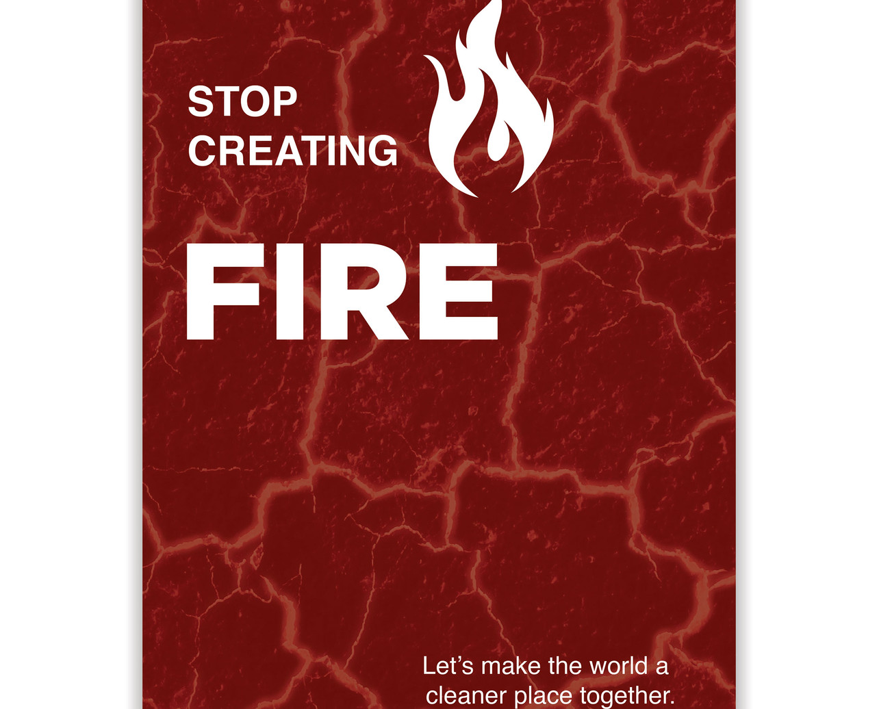 Fire  Poster Better World Campaign