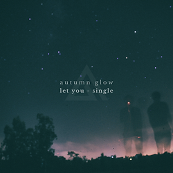 Autumn Glow - Let You.png
