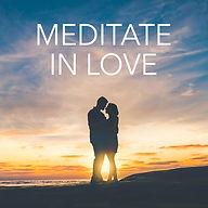 Meditate In Love.jpg