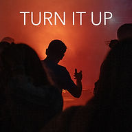 Turn It Up.jpg