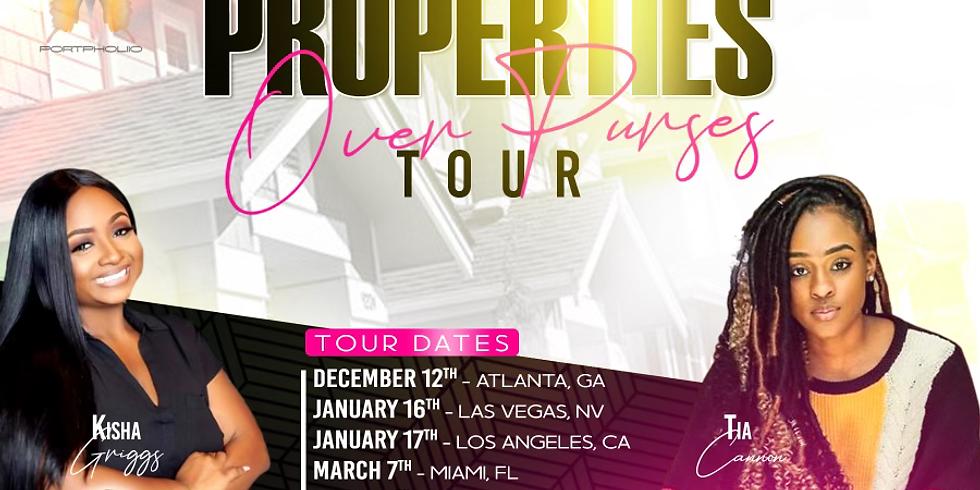 Properties Over Purses Tour