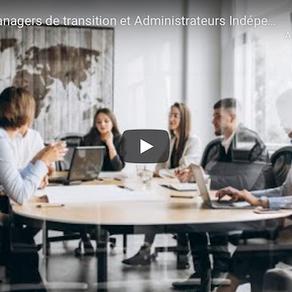 Managers de Transition et Administrateurs Indépendants