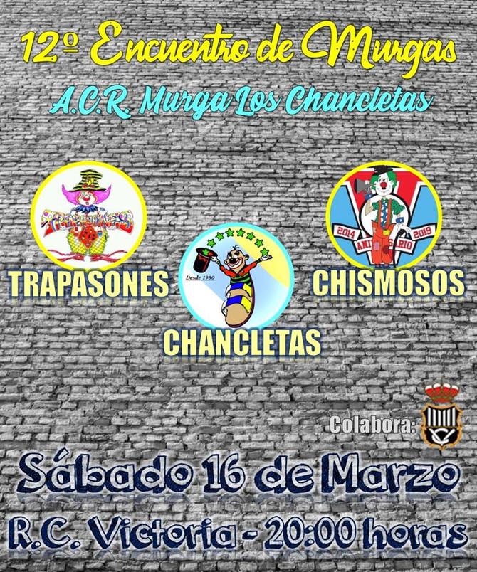 XII Encuentro de Murgas A.C.R. Murga Los Chancletas