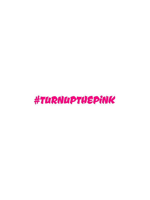 #TURNUPTHEPiNK Sticker