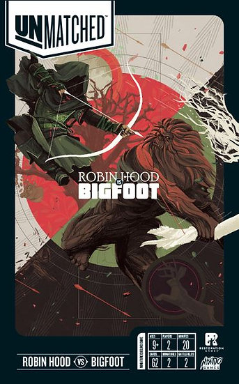 Unmatched: Bigfoot vs Robinhood