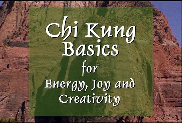 Chi Kung Basics