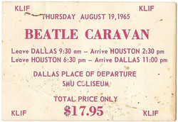 Beatles Dallas to Houston '65 concert bus pass and ticket.jpg
