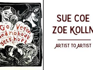Artist to Artist: Sue Coe & Zoe Kolln