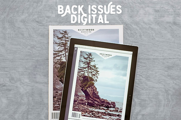 Driftwood back issues - digital only