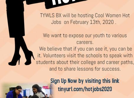 TYWLS BX will be hosting Cool Women, Hot Jobs