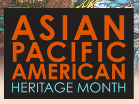 Happy Asian Pacific American Heritage Month