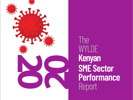 The WYLDE Kenyan SME Sector Performance Report-Practical Tips to Help Entrepreneurs Remain Open