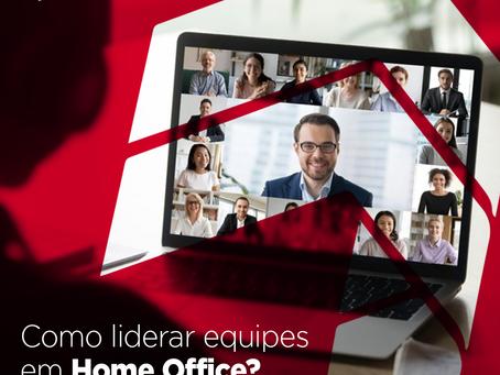 Como liderar equipes no Home Office?