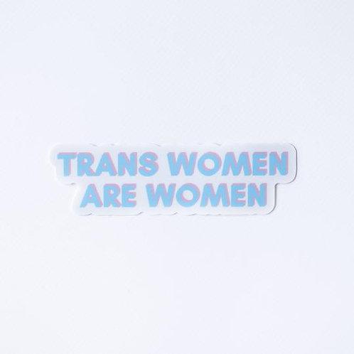 Trans Women are Women Sticker