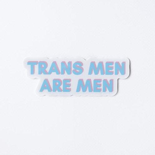 Trans Men are Men Sticker
