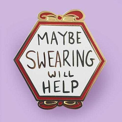 Maybe Swearing Will Help Lapel Pin