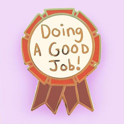 Doing a Good Job Lapel Pin
