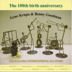 Eiji Hanaoka - The 100th birth anniversary, Gene Krupa & Benny Goodman