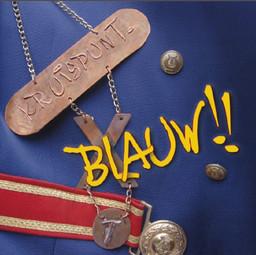 BLAUW!!