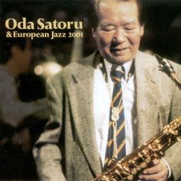 Oda Satoru & European Jazz 2001
