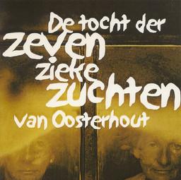 De tocht der Zeven Zieke Zuchten van Oosterhout