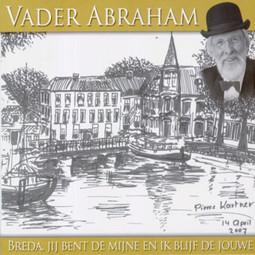 Vader Abraham - Breda, jij bent de mijne