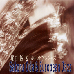 Satoru Oda & European Jazz
