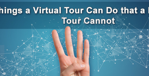 4 Things a Virtual Tour Can Do that a Physical Tour Cannot