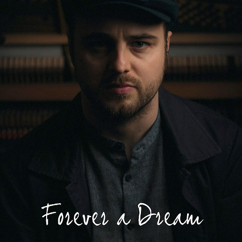 'Forever a Dream' Songbook