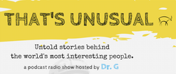 That's Unusual Podcast: Laura Metro on Turning Adversity Into Opportunity By Dr. G | Podcast