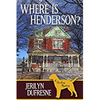 Where is Henderson? Jerilyn Durfresen, author cozy mystery