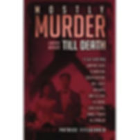 Mostly Murder: Till Death: a mystery anthology