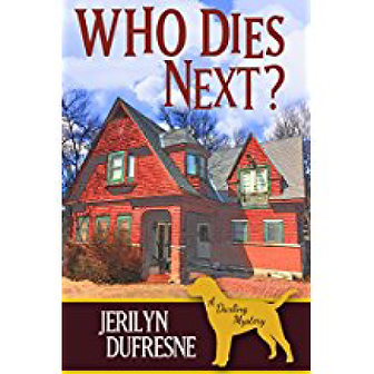 Who Dies Next? Jerilyn Durfresne, Author