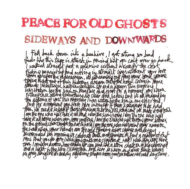 "Peace For Old Ghosts ""Sideways and Downwards"""