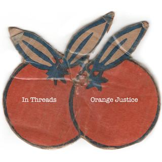 "In Threads ""Orange Justice"""